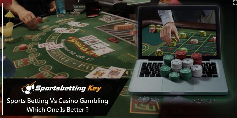 sports betting vs casino gambling