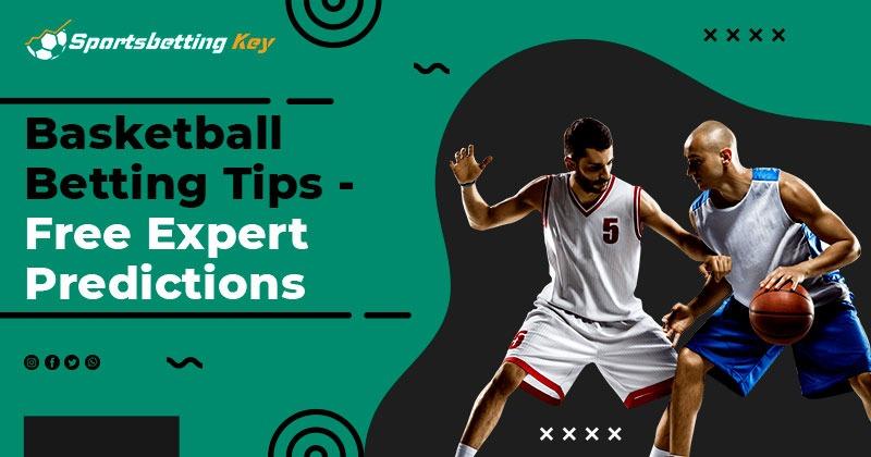 basketball betting tips free expert predictions