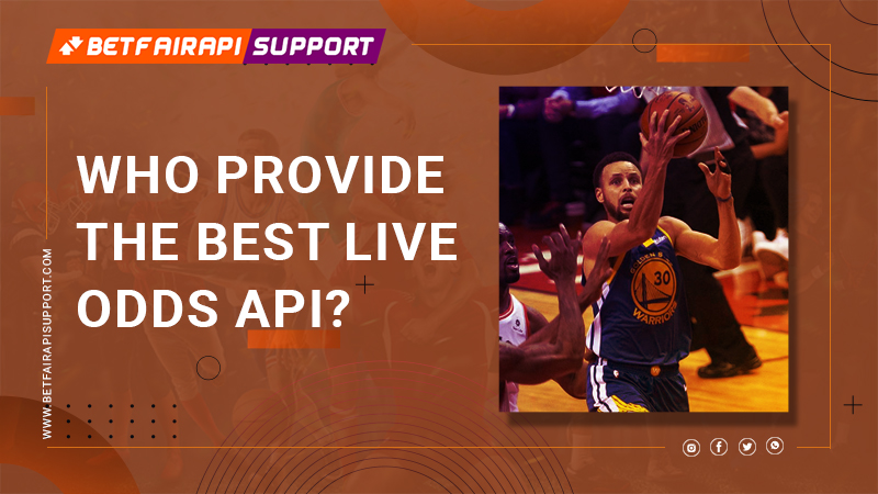 Who Provide the Best Live Odds API?