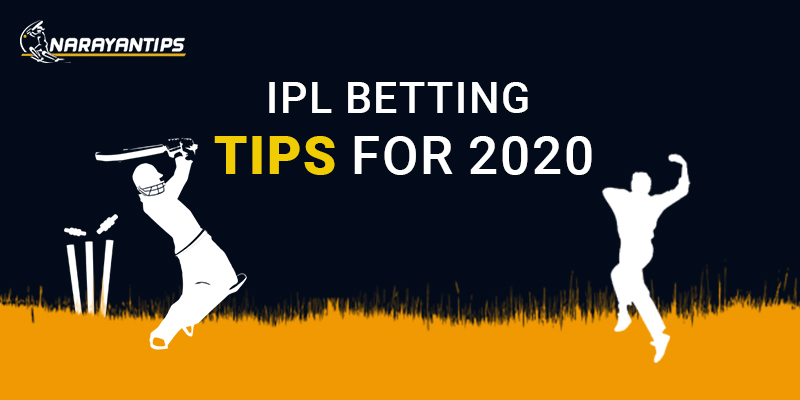 IPL Betting Tips For 2020