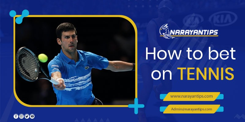 How To Bet On Tennis??