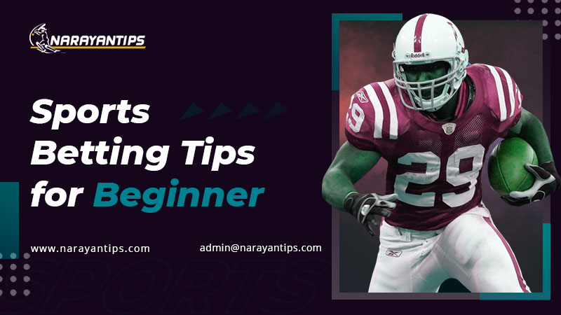 Sports Betting Tips For Beginner