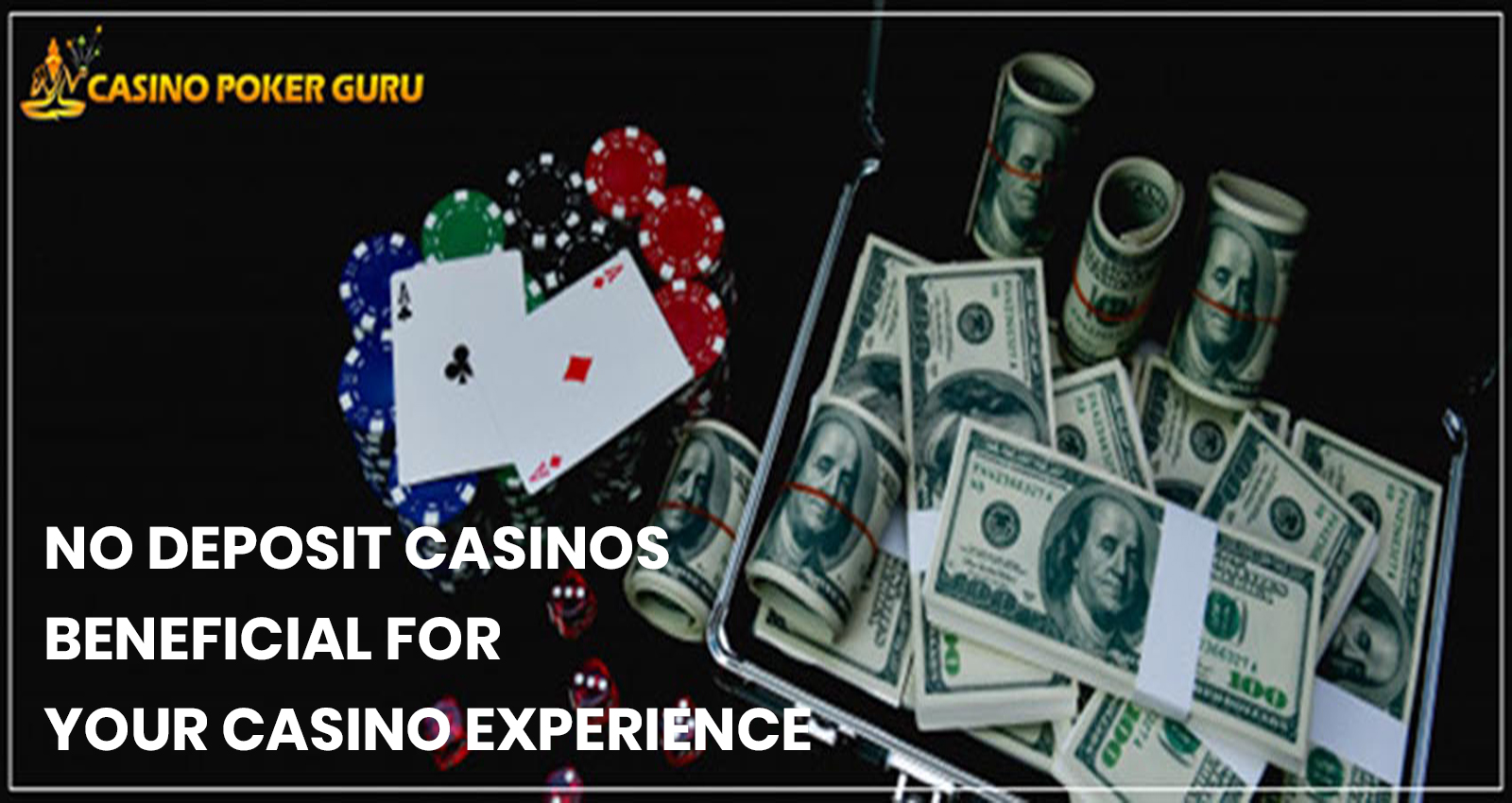 No deposit Casinos—Beneficial for Your Casino Experience