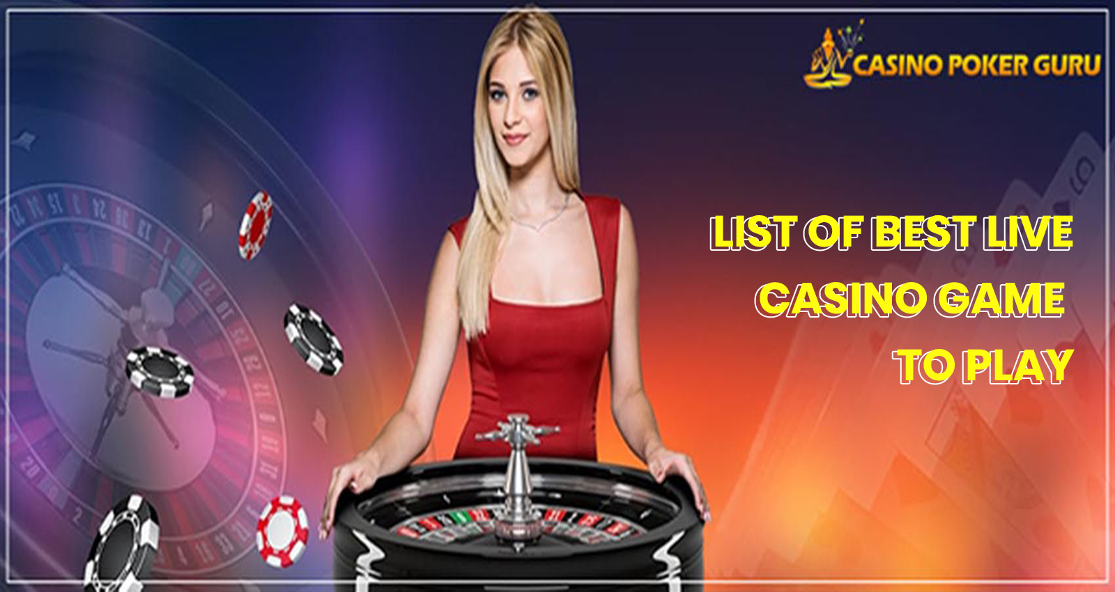 List of Best live Casino Game to Play